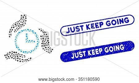 Collage Time Care And Distressed Stamp Seals With Just Keep Going Text. Mosaic Vector Time Care Is F