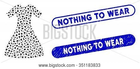 Mosaic Woman Dress And Grunge Stamp Seals With Nothing To Wear Phrase. Mosaic Vector Woman Dress Is