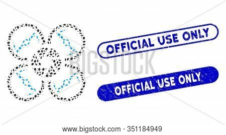 Mosaic Shutter Drone And Grunge Stamp Seals With Official Use Only Phrase. Mosaic Vector Shutter Dro