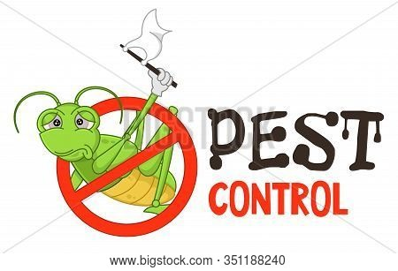 Funny Vector Illustration Of Pest Control Logo For Fumigation Business. Comic Locked Grasshopper Or