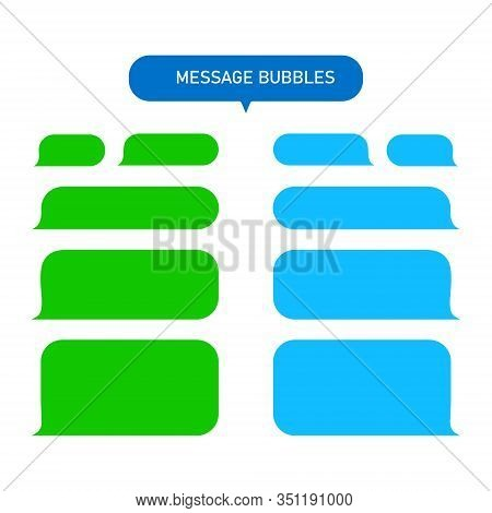 Messages Bubbles For Chat, Text-sms, Mms Isolated On White Background. Modern Chat Service In Flat S