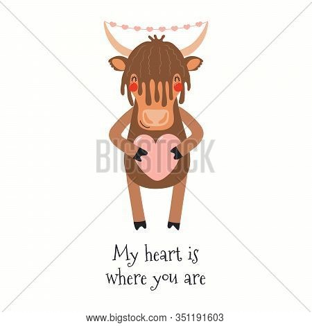 Hand Drawn Valentines Day Card With Cute Yak, With Quote My Heart Is Where You Are. Vector Illustrat