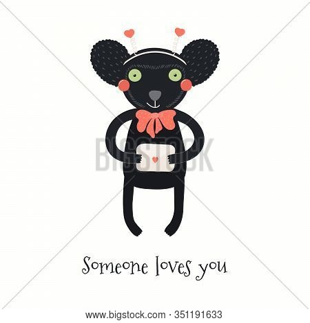 Hand Drawn Valentines Day Card With Cute Indri With Letter, Quote Someone Loves You. Vector Illustra