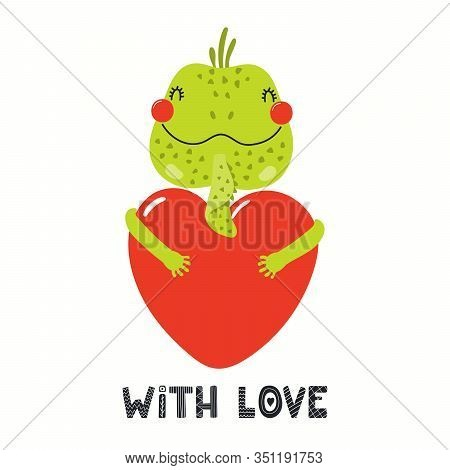 Hand Drawn Valentines Day Card With Cute Iguana With Heart, Quote With Love. Vector Illustration. Is
