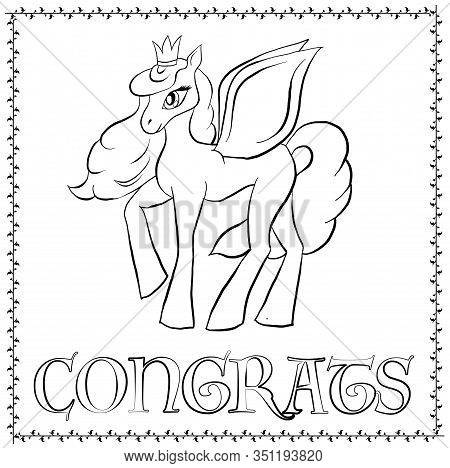Vector Outline Pony. Card With Cketch Pony Congrats. Magic Coloring Pegasus.