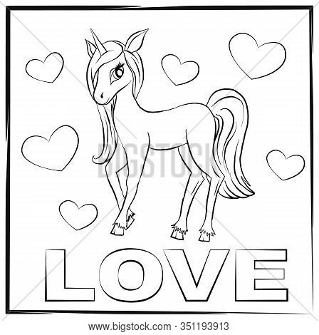 Vector Outline Pony. Card With Cketch Pony Love With Hearts. Magic Coloring Unicorn.