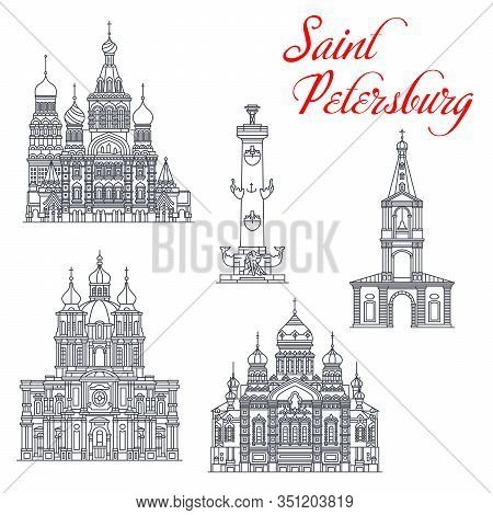 Saint Petersburg And Russia Travel Landmark Vector Icons. Church Of Savior On Spilled Blood, Smolny