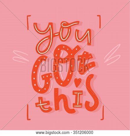 You Got This Babe Printable Art, Poster Design, Modern Vector, Success Banner, Cute Slogan