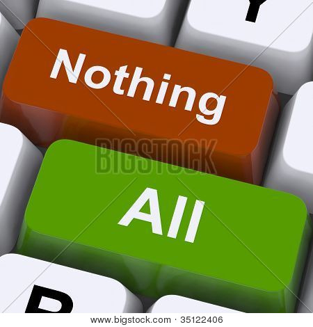 All Or Nothing Keys Mean Entire Or Zero