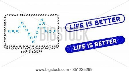 Mosaic Pulse Monitoring And Distressed Stamp Watermarks With Life Is Better Text. Mosaic Vector Puls