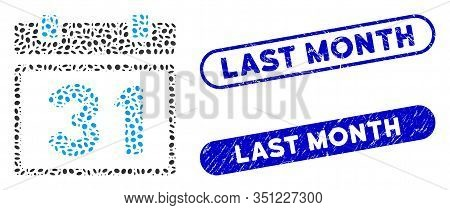 Mosaic Last Month Day And Corroded Stamp Seals With Last Month Text. Mosaic Vector Last Month Day Is