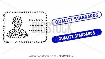 Mosaic User Card And Grunge Stamp Watermarks With Quality Standards Caption. Mosaic Vector User Card