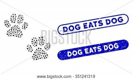 Mosaic Paw Footprints And Grunge Stamp Seals With Dog Eats Dog Caption. Mosaic Vector Paw Footprints