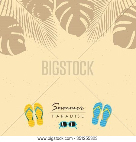 Summer Holiday Beach Design Sand Palm Leaves Sunglasses And Sandals Vector Illustration Eps10