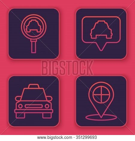 Set Line Magnifying Glass And Taxi Car, Taxi Car, Map Pointer With Taxi And Map Pointer With Taxi. B