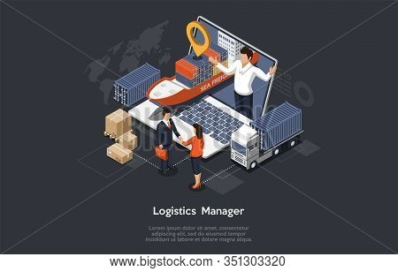 Isometric Logistics Manager And Warehouse Concept. Maritime And Overland Transport Logistics. Big Sh