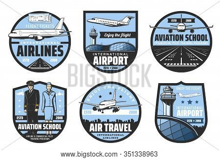 Plane, Airport, Pilot And Flight Attendant Vector Badges Of Air Travel And Aviation School Design. A