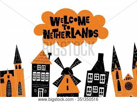 Vector Illustration Of Netherlands Architecture And Attractions. Welcome To Netherlands. Horizontal