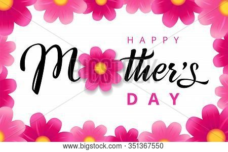 Happy Mothers Day Elegant Pink Flower Banner. Calligraphy Vector Text For Mother Day Sale Shopping S