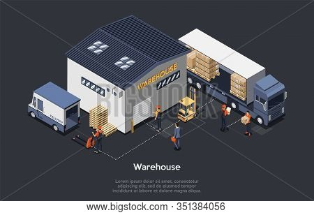 Isometric Warehouse Concept. On Time Delivery Home And Office. Delivery Truck, Work Staff, Manager C