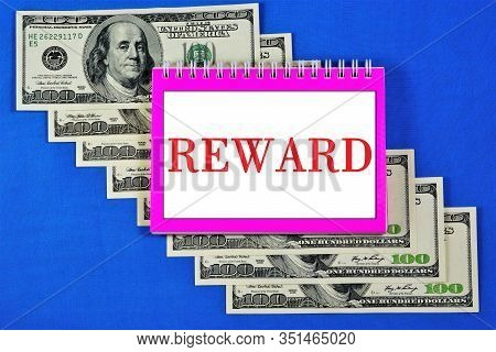 Reward - Monetary Gratitude For Achievements In Accordance With The Level Of Knowledge, Skills, Conf