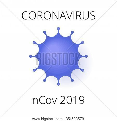 Coronavirus Ncov 2019 Card. China Pandemic, Novel Flu Concept. Can Be Used As Flyer, Banner Or Print