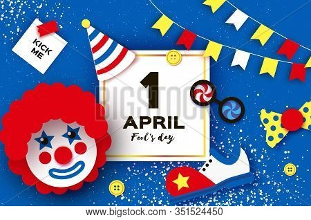 1 April Fools Day. Kick Me Prank Paper Sticker.. Funny Clown, Red Wig. Clown Shoes And Bow In Paper