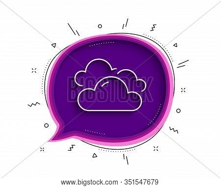 Cloudy Weather Line Icon. Chat Bubble With Shadow. Clouds Sign. Sky Symbol. Thin Line Cloudy Weather