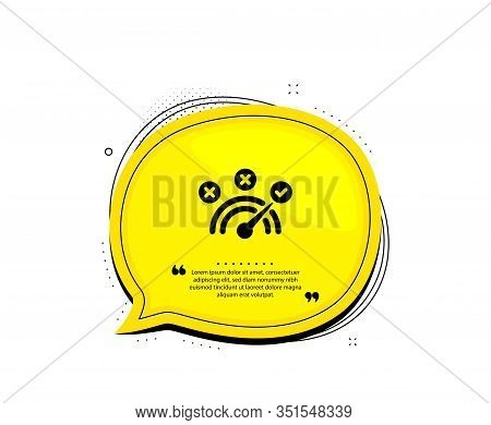 Correct Answer Icon. Quote Speech Bubble. Speedometer Concept Sign. Check Symbol. Quotation Marks. C