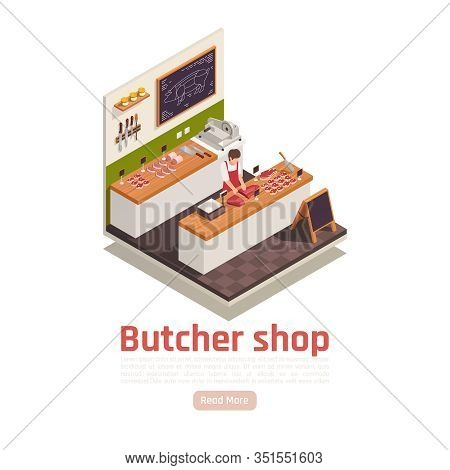 Butcher Cutting Meat On Wooden Counter Worktop In His Shop With Knives Slicer Scale Isometric Vector