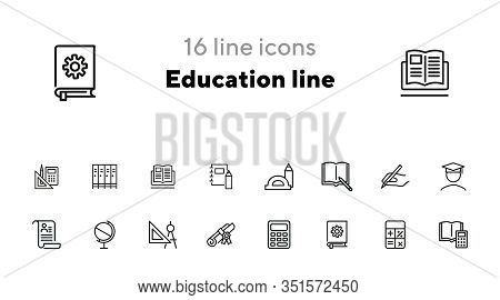 Education Line Icons. Set Of Line Icons On White Background. Studying Concept. Globus, Calculator, B
