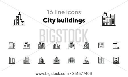 City Buildings Line Icon Set. Office Building, Apartment House, Business Area. Urban Life Concept. C