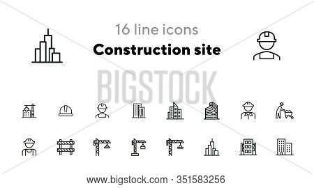 Construction Site Line Icon Set. Building, Worker In Helmet, Crane. Construction Concept. Can Be Use