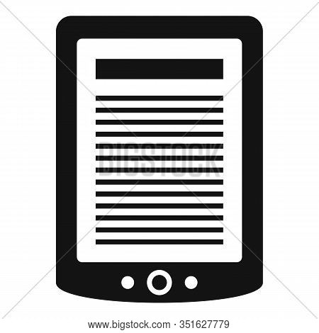 Ebook Tablet Icon. Simple Illustration Of Ebook Tablet Vector Icon For Web Design Isolated On White