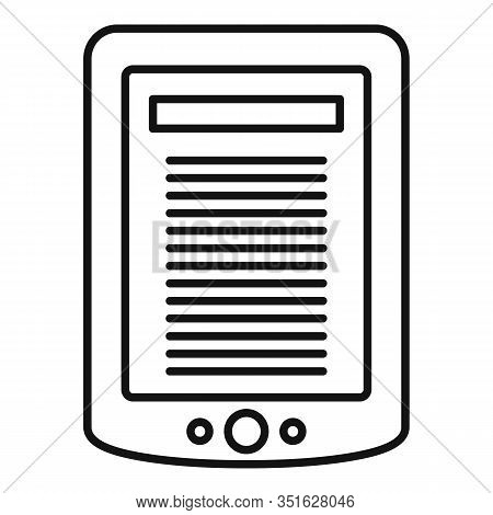 Ebook Tablet Icon. Outline Ebook Tablet Vector Icon For Web Design Isolated On White Background