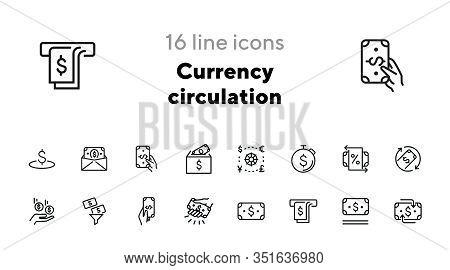 Currency Circulation Line Icon Set. Set Of Line Icons On White Background. Money Concept. Dollar, Ba