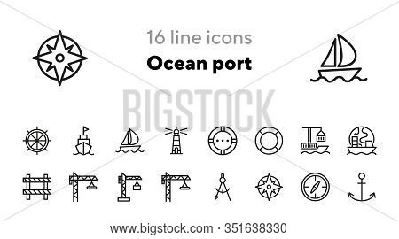 Ocean Port Icons. Set Of Line Icons. Anchor, Compass, Cruise. Nautics Concept. Vector Illustration C