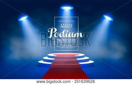 Round Podium, Pedestal Or Platform, Illuminated By Led Spotlights. Vector Illustration. Bright Podiu