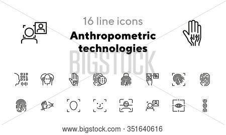 Anthropometric Technologies Line Icon Set. Scanning, Identification, Genes. Authentication Concept.