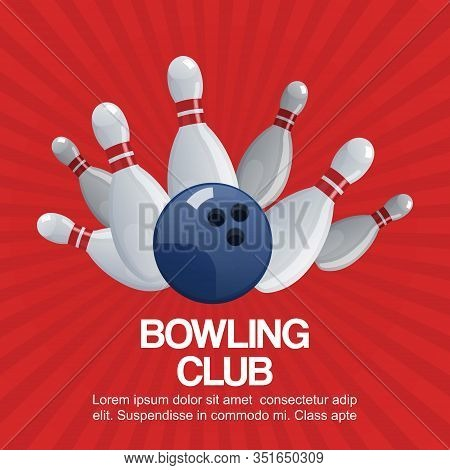 Bowling Club On Retro Red Background Vector Poster Illustration. Ball Crashing Into The White Glossy