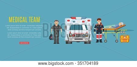 Medical Team Ambulance, Doctors Paramedics Emergency Service With Patient Disease Vector Illustratio