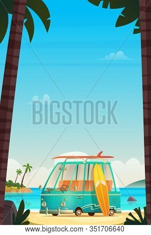 Travel, Trip And Journey Vector Illustration. Seascape With Surfing Van, Camper Bus On Wild Beach.