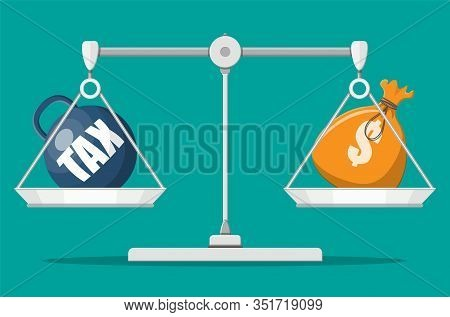 Scales Balancing With Metal Tax Weight Ball And Money Bag. Tax Burden Concept. Debt, Fee, Crisis And