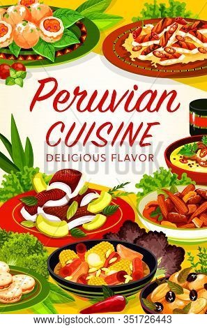 Peruvian Cuisine Vector Frame Of Vegetable Dishes With Fish, Seafood And Meat. Beef Corn Stews, Shri