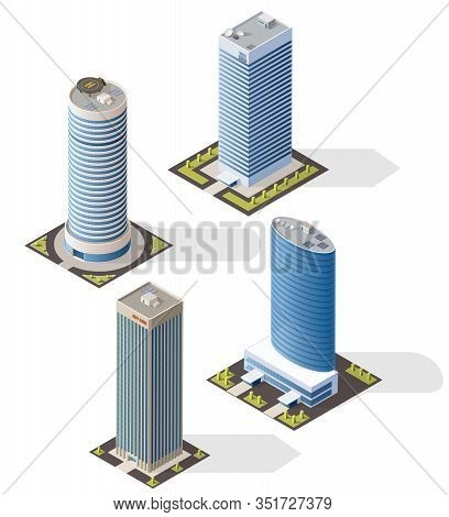 Skyscraper Buildings 3d Isometric Design, Vector Houses Of Bank And Office, Business Center Towers.