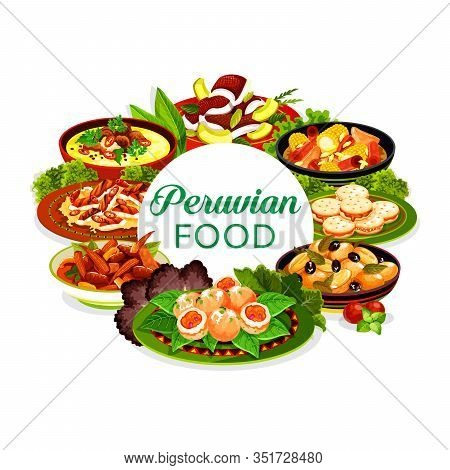 Peruvian Food Vector Icon With Fish Ceviche, Meat Vegetable Stews And Milk Cookies. Grilled Chicken