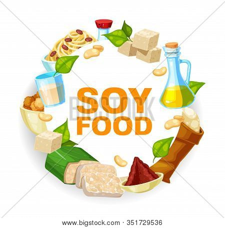 Soybeans And Soy Food Vector Icon. Soya Beans, Oil And Sauce, Tofu, Milk And Miso Paste, Tempeh, Flo