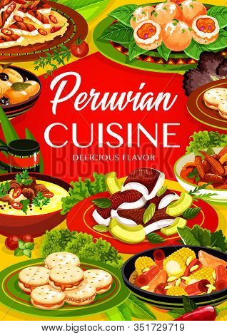 Peruvian Cuisine Fish, Meat And Seafood Dishes With Vegetables And Dessert Vector Frame With Herbs.
