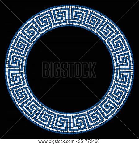 Circle Shaped Meander Mosaic, Frame In Blue And White. Frame With Seamless Meander Pattern. Construc