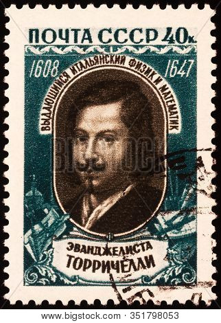 Moscow, Russia - February 20, 2020: Stamp Printed In Ussr (russia), Shows Evangelista Torricelli (16
